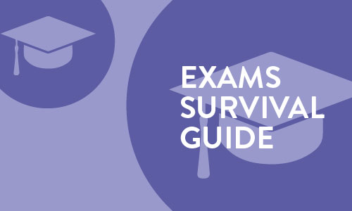 Exams Survival Guide