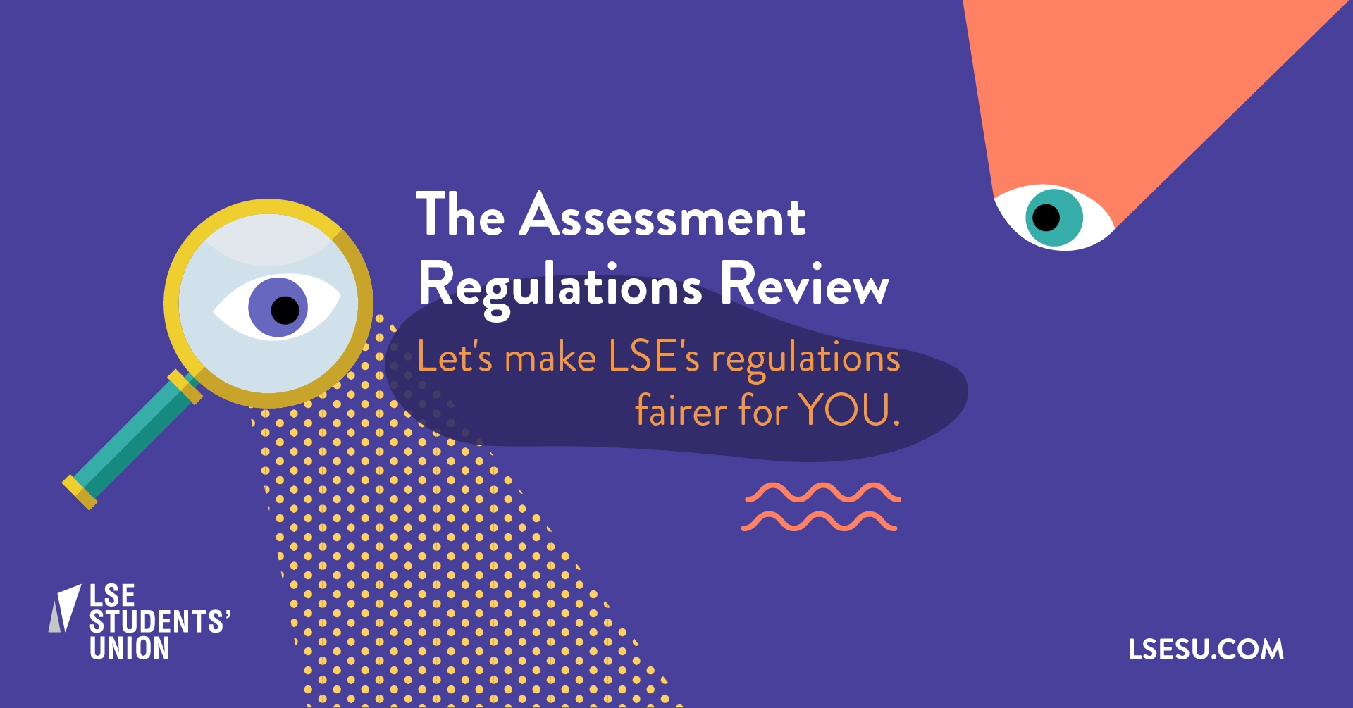 A graphic showing 'The Assessments Regulation Project'. Lets make LSEs regulations fairer for YOU!